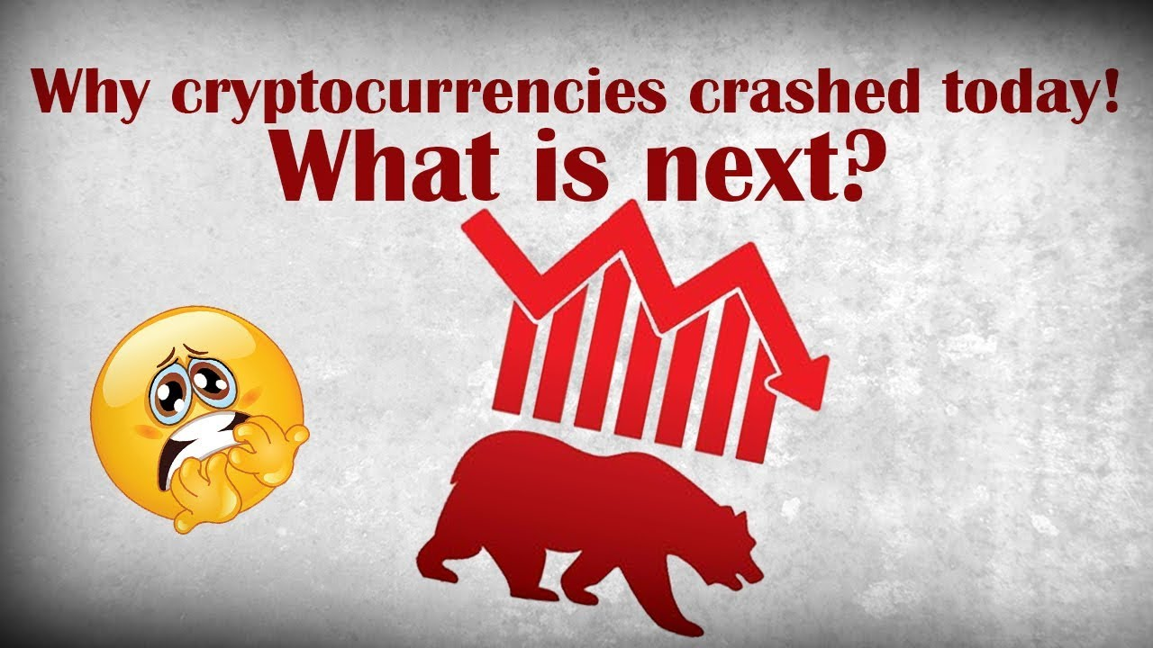 News: here's why cryptocurrencies crashed!! What's next?