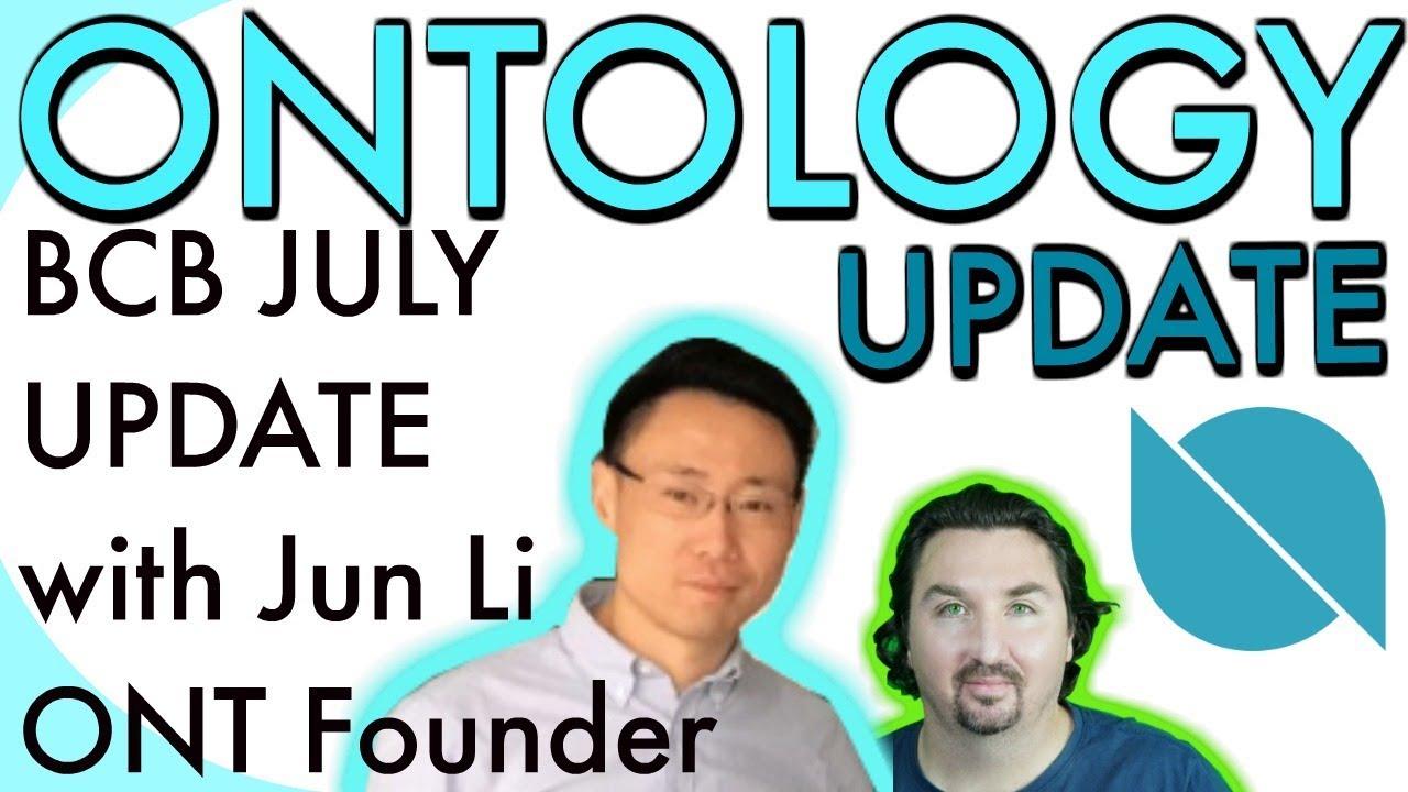 Ontology Update   BlockchainBrad interviews ONT Founder   BCB chats with Jun Li   $ONT
