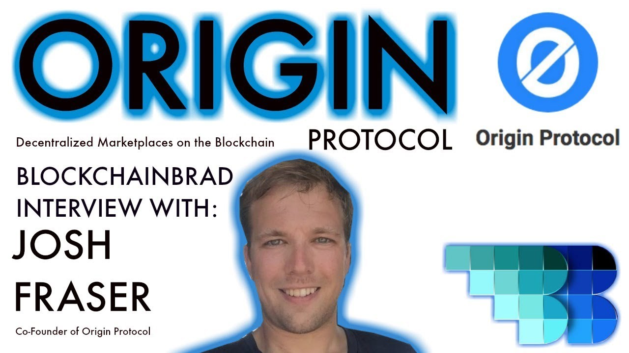Origin Protocol | BlockchainBrad Exclusive with Josh Fraser | Decentralised Marketplace Protocol