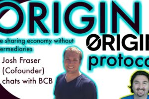 Origin Protocol CoFounder chats with BCB about a Sharing Economy without Intermediaries.