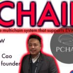 PChain's Dr. Feng Cao chats with BCB about the 1st native multi-chain system that supports EVM!