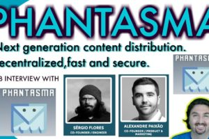 Phantasma Co founders chat with BCB about Next-generation content distribution