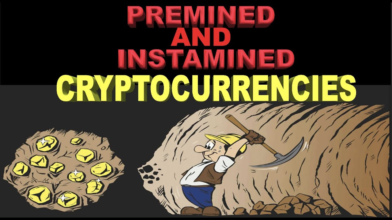 Premined & Instamined Cryptos: What's the Difference?