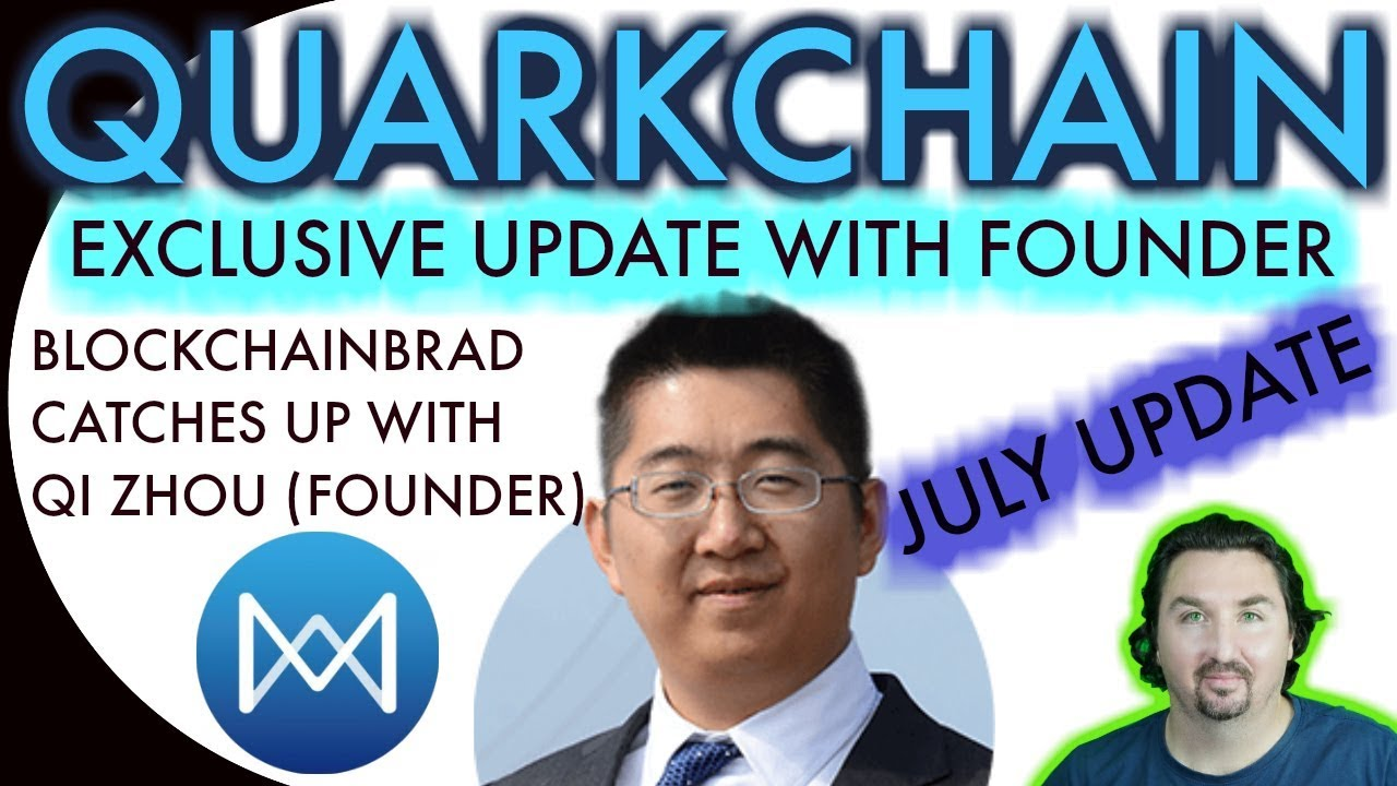 Quarkchain EXCLUSIVE July Update! | BlockchainBrad chats with CEO