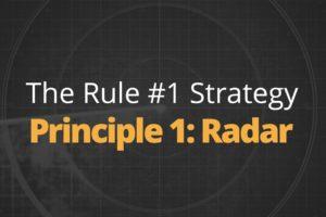 Rule One Principle #1: Radar