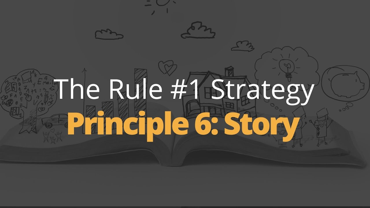 Rule One Principle #6: Story