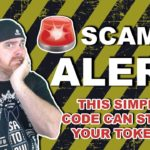 SCAM ALERT! This Simple ERC20 Code Can Steal Your Tokens!