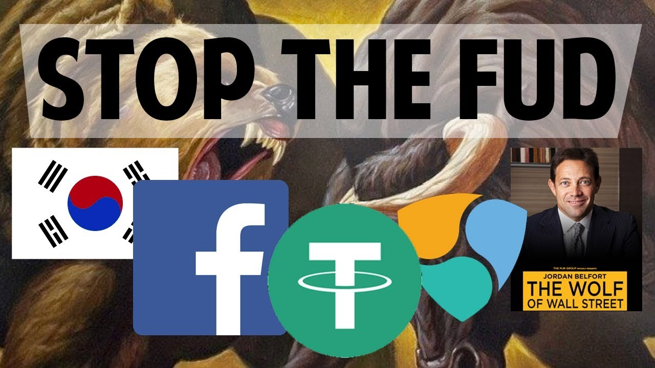 STOP THE FUD: Tether, Facebook, South Korea, NEM hack, ...