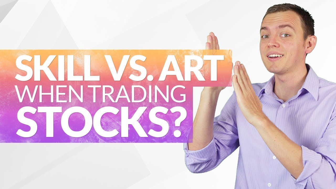 Skill vs Art in Trading Stocks, Options, or Investing Ep 196