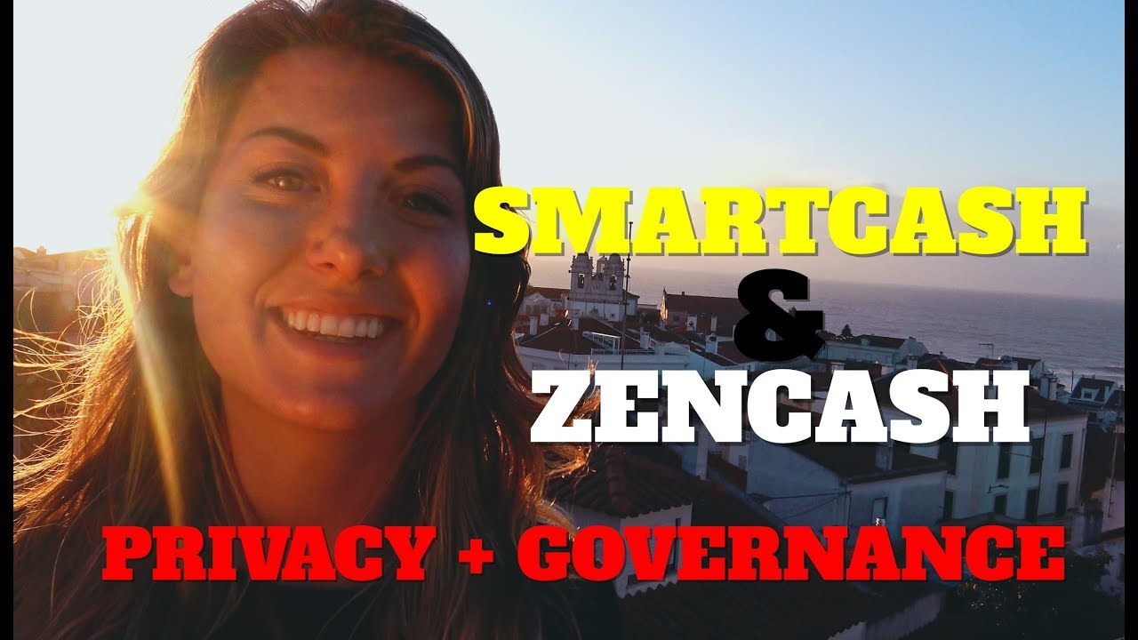 Smartcash & Zencash: How To Raise the Bar for Privacy and Governance