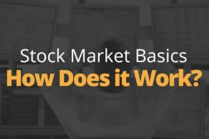 Stock Market Basics - How the Stock Market Works