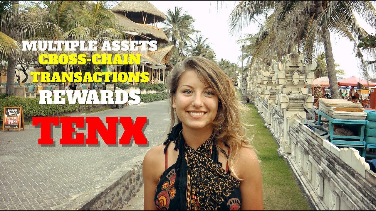 TenX: Multiple Assets, Cross-chain Transactions, Rewards, Zero Fees