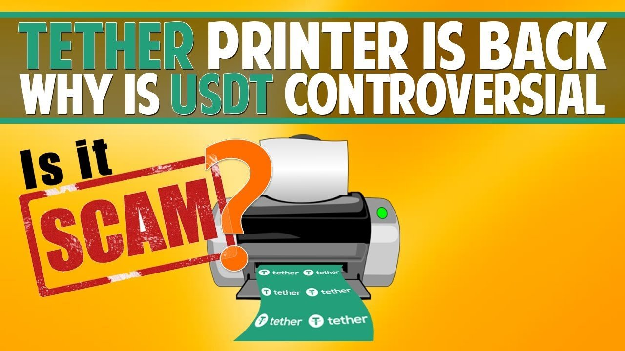 Tether printer is BACK - Why is USDT controversial?