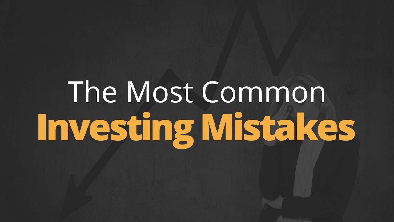 The Most Common Investing Mistakes | Phil Town