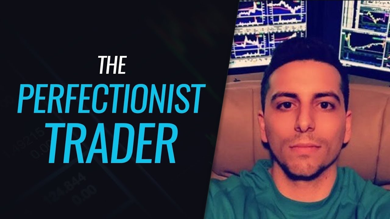 The Perfectionist Trader - With Dante