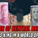 The War Between Central Banks | Why All Eyes Are On The US