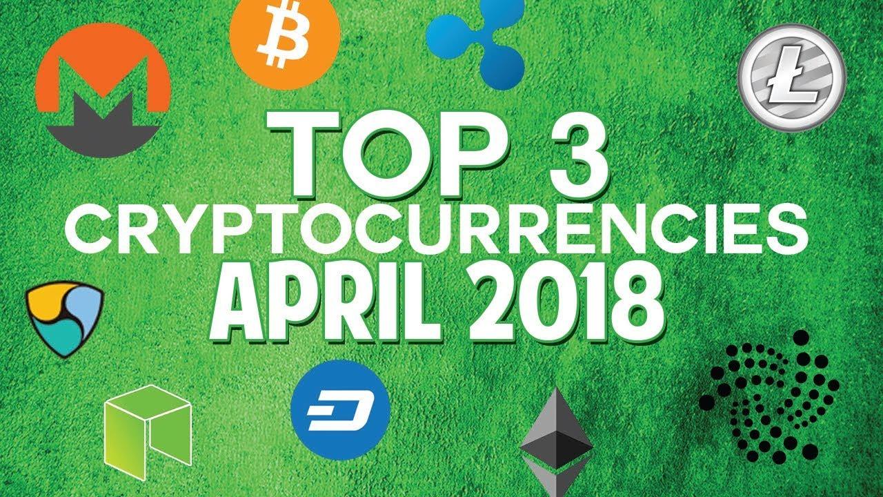 Top 3 cryptocurrencies: April 2018 (ICON & more)