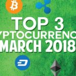 Top 3 cryptocurrencies: March 2018 (NEO & more)