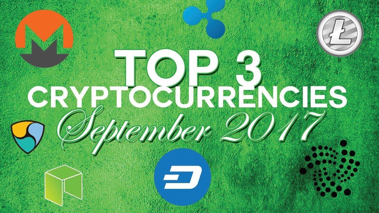 Top 3 cryptocurrencies: september 2017