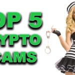 Top 5 Crypto Scams & How to Keep Your Cryptocurrency Safe