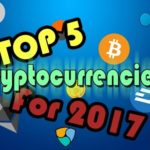 Top 5 cryptocurrencies to invest in in 2017