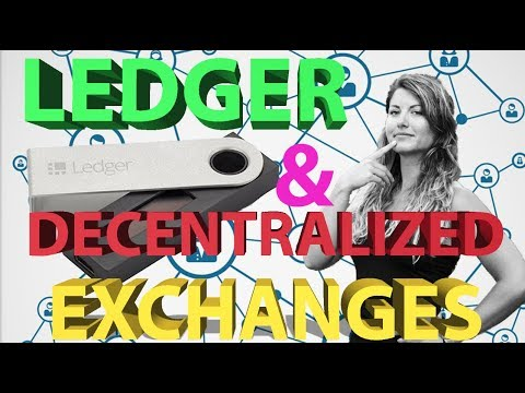 Tutorial: Using a Ledger Nano S with Decentralized Exchanges