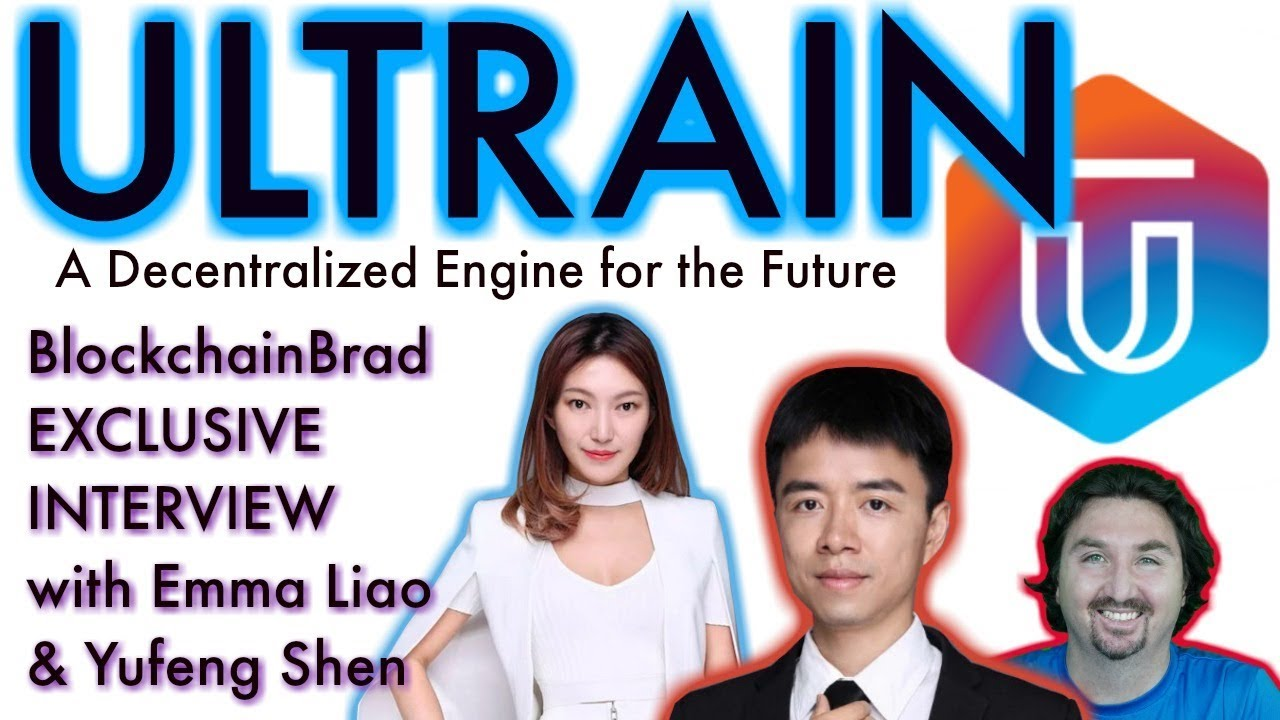 Ultrain Exclusive Interview   BlockchainBrad   Decentralized Engine of the Future   Crypto news