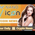 VeChain Thor Blockchain, Easily Send NANO, ICON Launches Token Platform