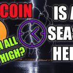 WHEN WILL BITCOIN HIT ALL TIME HIGH - HOW ABOUT ALTSEASON?