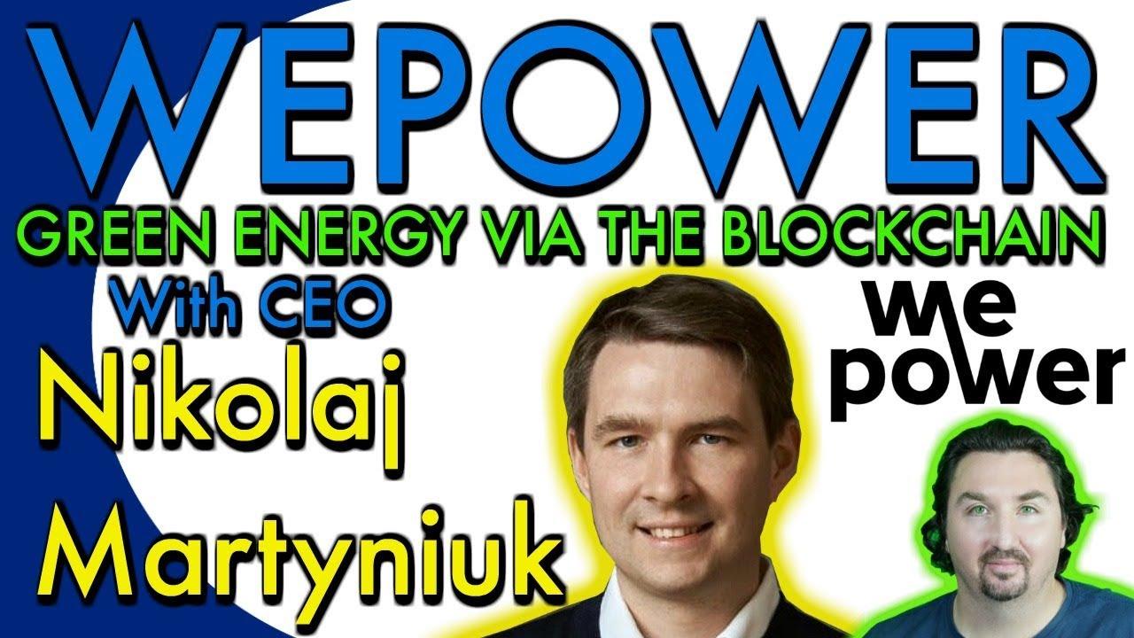 WePower. Interview with CEO Nikolaj Martyniuk by BCB. WEPOWER: the green energy trading platform
