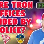 Were Tron Offices Raided?   Bitcoin Heading to $40k?   Is BTC Killing Banks Already?   EOS Exodus to