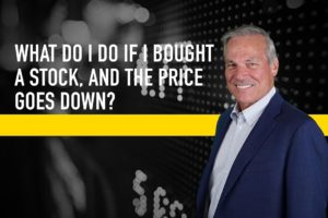 What Do I Do If I Bought a Stock, Then the Price Goes Down?