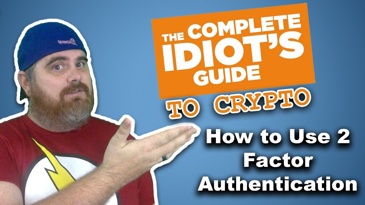 What is 2 Factor Authentication & How to Use the Authy 2FA App