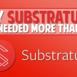 Why SUBSTRATUM (SUB) Is Needed More Than Ever!
