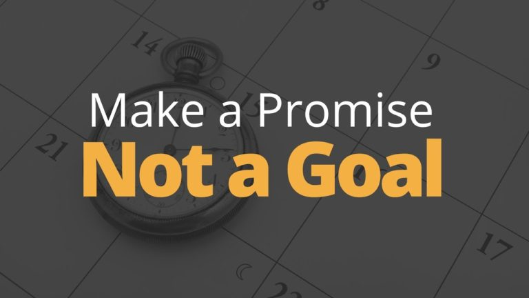 Why You Should Make a Promise, Not a Goal | Phil Town