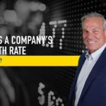 Why is a Company's Growth Rate Important?