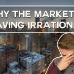 Why the market is behaving irrationally! (once again)