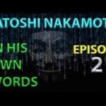 Words From Satoshi: Episode 2