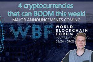 World Blockchain Forum - 4 cryptos that can spike next week!! (09/24 - 09/26)