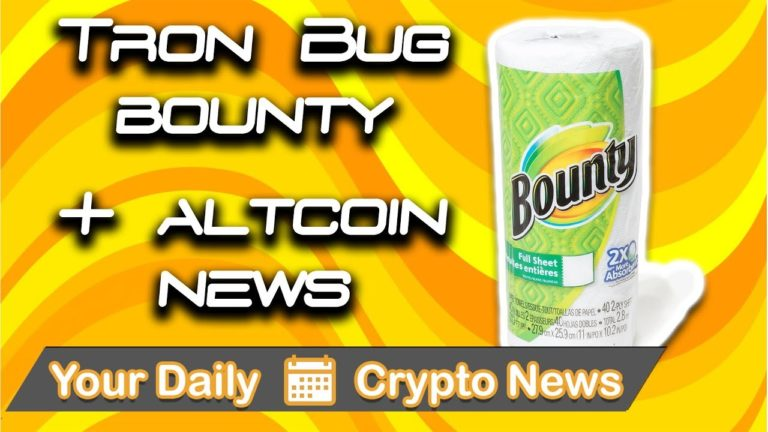 Your Daily Crypto News: Tron Bug Bounty & Altcoin News