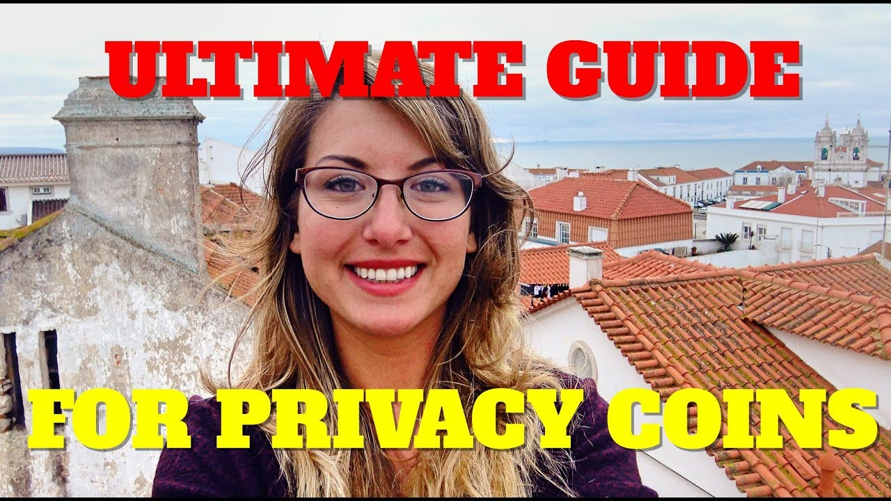 Your Ultimate Guide for Privacy Coins