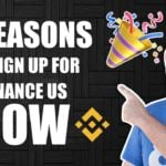 3 Reasons to Sign Up for Binance US (Right Now!)