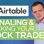 Airtable Tutorial: How to Journal Your Stock & Option Trades