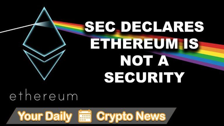 Altcoin & Crypto News: SEC on Ethereum, $EOS $FUN $ETH $XRP $ADA $ARK