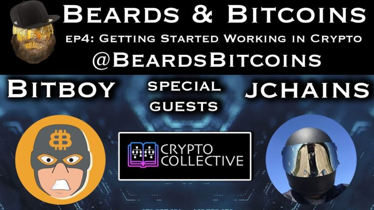 Beards & Bitcoins Episode 4 | Getting Started Working in Crypto