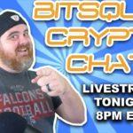 BitSquad Crypto Chat - Last One Before Vegas | BitBoy Crypto Livestream
