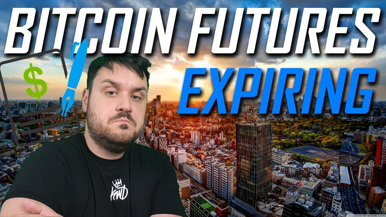 Bitcoin Futures Contracts Expire Tomorrow..
