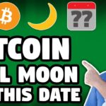 Bitcoin Will Moon on This Date in 2019 | Bitcoin News