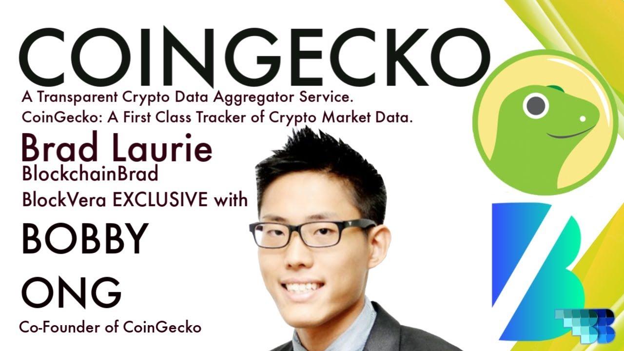 Coingecko | Crypto Interview | Bobby Ong | Crypto Data Aggregator | BlockVera | BlockchainBrad