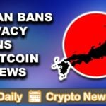 Crypto News: Altcoins, Japan Banning XMR, EOS News, XRP, & More